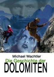 Die Geschichte der Dolomiten