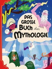 Das große Buch der Mythologie