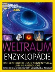 Weltraum-Enzyklopädie: Eine Reise durch unser Sonnensystem und ins Unendliche