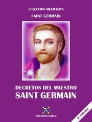 Decretos del Maestro Saint Germain