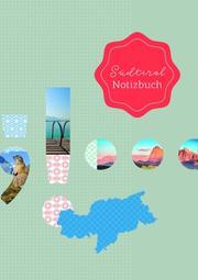 Südtirol Notizbuch