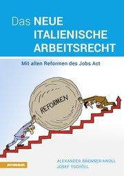 Das neue italienische Arbeitsrecht