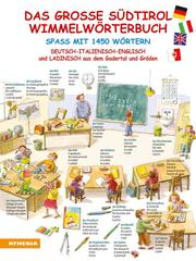 Das große Südtirol-Wimmelwörterbuch