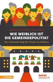 Wie weiblich ist die Gemeindepolitik?