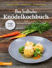 Das Südtiroler Knödelkochbuch
