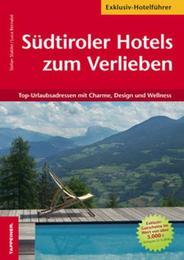 Südtiroler Hotels zum Verlieben