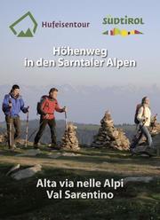 Hufeisentour/Höhenweg in den Sarntaler Alpen