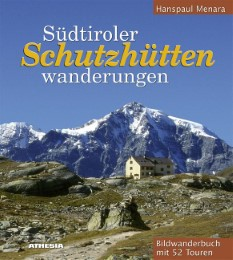Südtiroler Schutzhüttenwanderungen