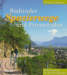 Südtiroler Spazierwege und Promenaden