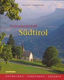 Kulturlandschaft Südtirol