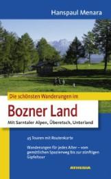 Die schönsten Wanderungen im Bozner Land