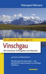 Die schönsten Wanderungen im Vinschgau