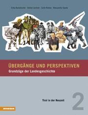 Übergänge und Perspektiven - Grundzüge der Landesgeschichte 2