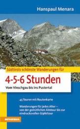 Südtirols schönste Wanderungen für 4-5-6-Stunden