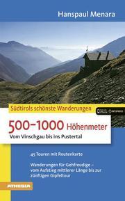 Südtirols schönste Wanderungen - 500-1000 Höhenmeter - Cover
