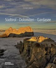 Südtirol, Dolomiten, Gardasee