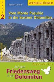 Vom Monte Pasubio in die Sextner Dolomiten