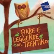 Fiabe e leggende del Trentino