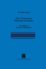 Franz Rosenzweig's Philosophy of Existence