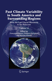 Past Climate Variability in South America and Surrounding Regions