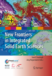 New Frontiers in Integrated Solid Earth Sciences