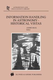 Information Handling in Astronomy - Historical Vistas