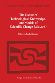 The Nature of Technological Knowledge.Are Models of Scientific Change Relevant?