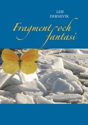 Fragment och fantasi