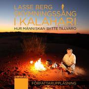 Skymningssång i Kalahari