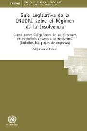 Guía Legislativa de la CNUDMI sobre el Régimen de la Insolvencia