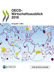 OECD-Wirtschaftsausblick, Ausgabe 2018/1