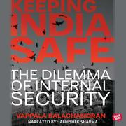 Keeping India Safe