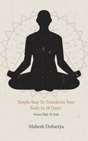 Simple Step To Transform Your Body In 28 Days!