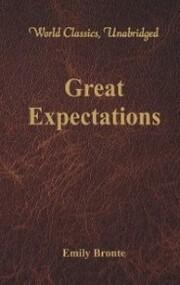 Great Expectations (World Classics, Unabridged)