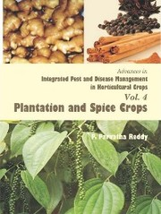 Advances in Integrated Pest and Disease Management in Horticultural Crops (Plantation and Spice Crops)