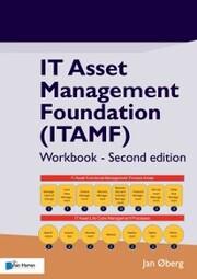 IT Asset Management Foundation (ITAMF) - Workbook - Second edition