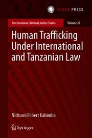 Human Trafficking Under International and Tanzanian Law