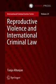 Reproductive Violence and International Criminal Law