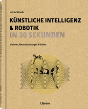 Künstliche Intelligenz & Robotik in 30 Sekunden