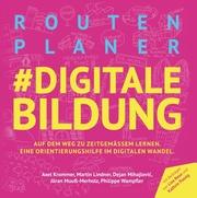 Routenplaner digitale Bildung