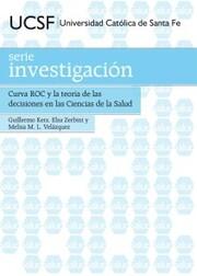 Curva ROC y la teoría de las decisiones en las Ciencias de la Salud