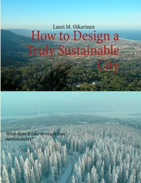 How to Design a Truly Sustainable City