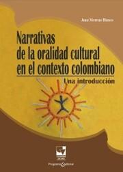 Narrativas de la oralidad en el contexto colombiano