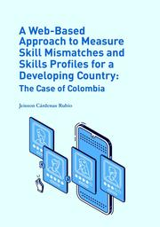 A Web-Based Approach to Measure Skill Mismatches and Skills Profiles for a Developing Country: