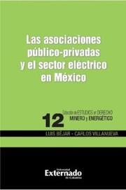 Las asociaciones público-privadas y el sector eléctrico en México