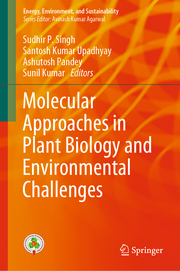 Molecular Approaches in Plant Biology and Environmental Challenges