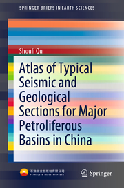 Atlas of Typical Seismic and Geological Sections for Major Petroliferous Basins in China