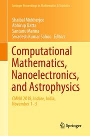 Computational Mathematics, Nanoelectronics, and Astrophysics
