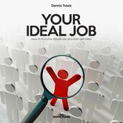 Your Ideal Job