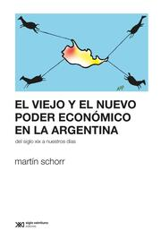 El viejo y el nuevo poder económico en la Argentina